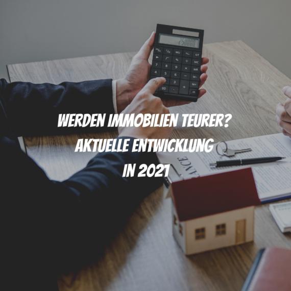Immobilienpreise 2021